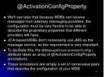 @activationconfigproperty