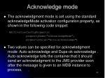 acknowledge mode52