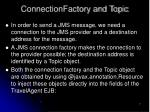 connectionfactory and topic