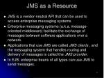 jms as a resource