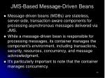 jms based message driven beans