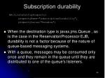 subscription durability56