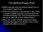 the method ready pool