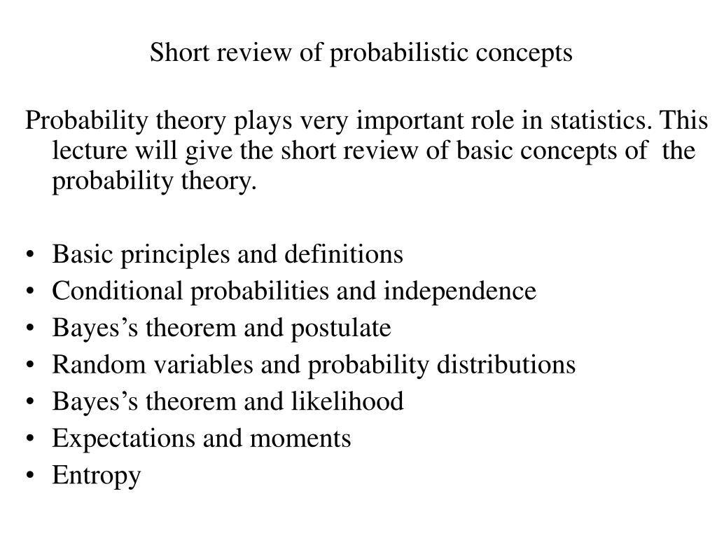 short review of probabilistic concepts l.