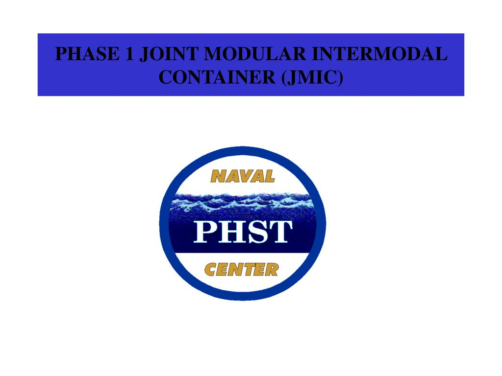 phase 1 joint modular intermodal container jmic l.