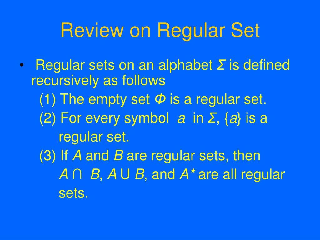 Review on Regular Set