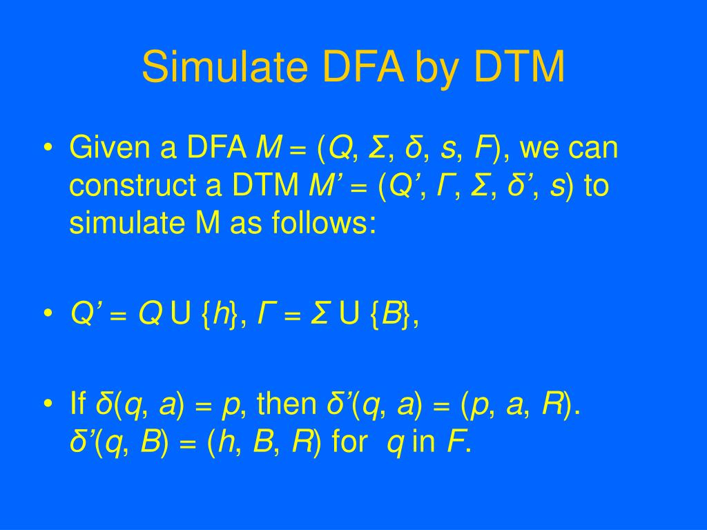 Simulate DFA by DTM