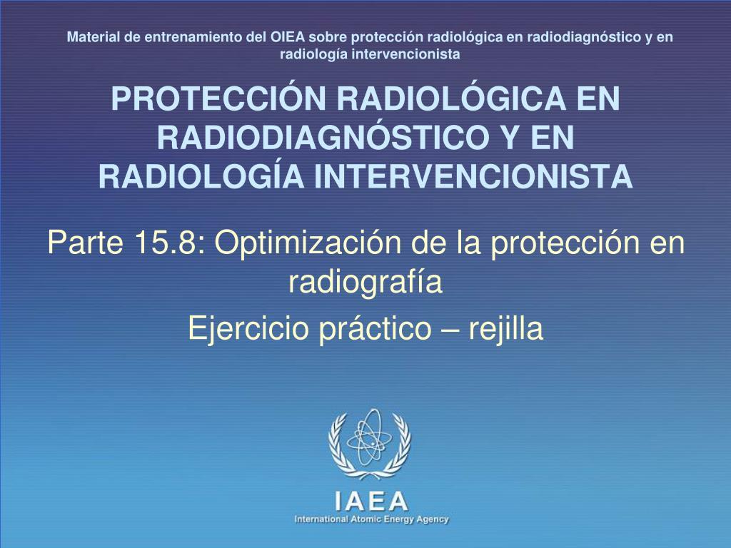 protecci n radiol gica en radiodiagn stico y en radiolog a intervencionista l.