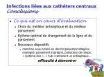 infections li es aux cath ters centraux conclusions27