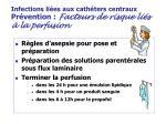 infections li es aux cath ters centraux pr vention facteurs de risque li s la perfusion