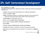 ips self determined development