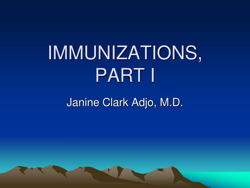 immunizations part i l.