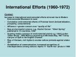 international efforts 1960 1972