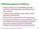 cpm assumptions limitations