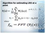 algorithm for estimating lro at a point