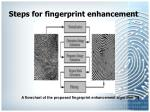 steps for fingerprint enhancement