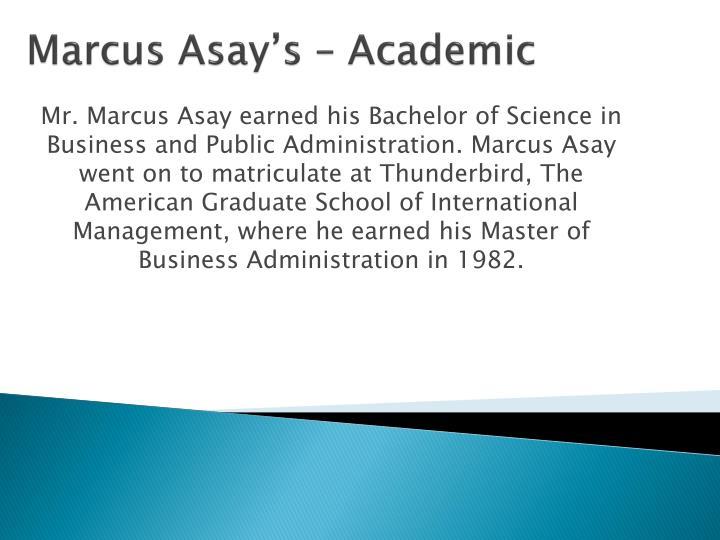 Marcus asay s academic