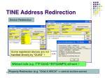 tine address redirection