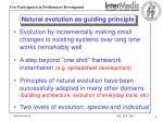 natural evolution as guiding principle