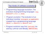 two kinds of software evolution