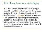 cck c omplementary c ode k eying