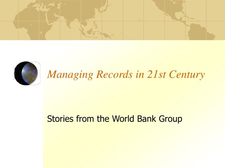 managing records in 21st century n.