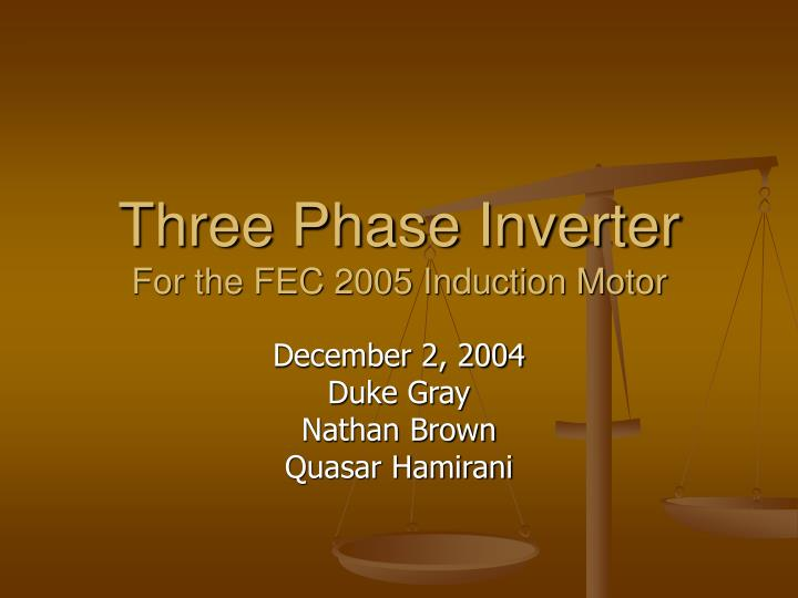 three phase inverter for the fec 2005 induction motor n.