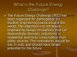 what is the future energy challenge