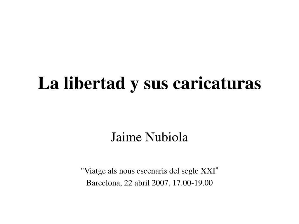 la libertad y sus caricaturas l.