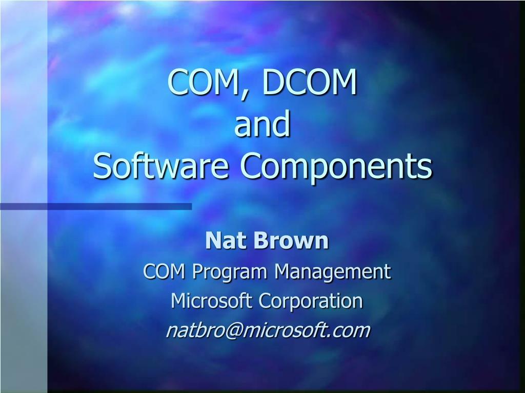 com dcom and software components l.