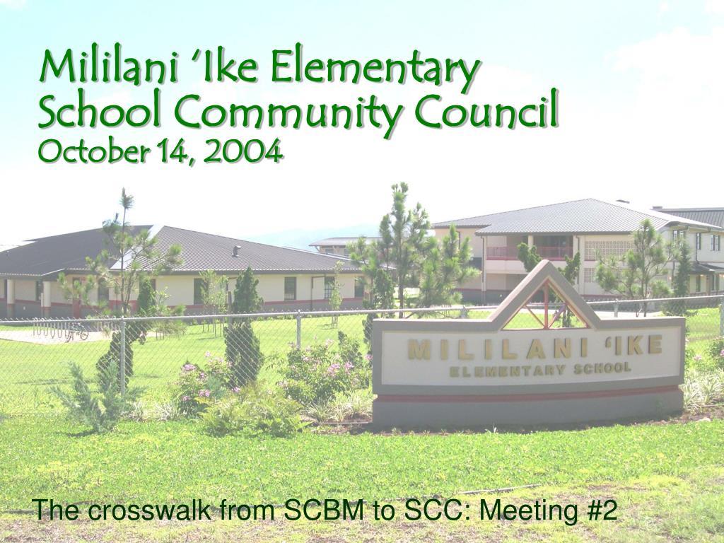 mililani ike elementary school community council october 14 2004 l.