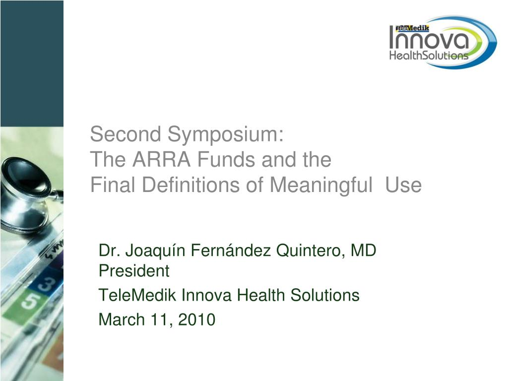 second symposium the arra funds and the final definitions of meaningful use l.