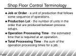 shop floor control terminology