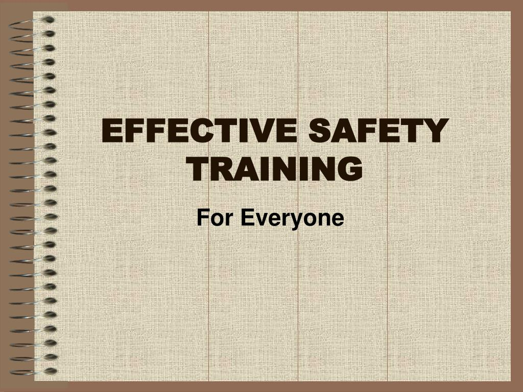 effective safety training l.