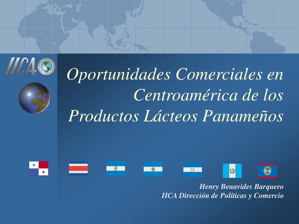 oportunidades comerciales en centroam rica de los productos l cteos paname os l.