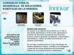 consorcio para el desarrollo de soluciones rob ticas en la miner a