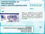 sistema nacional de benchmarking para el sector construcci n