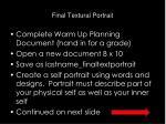 final textural portrait