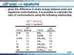g 0 axial equatorial
