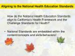 aligning to the national health education standards