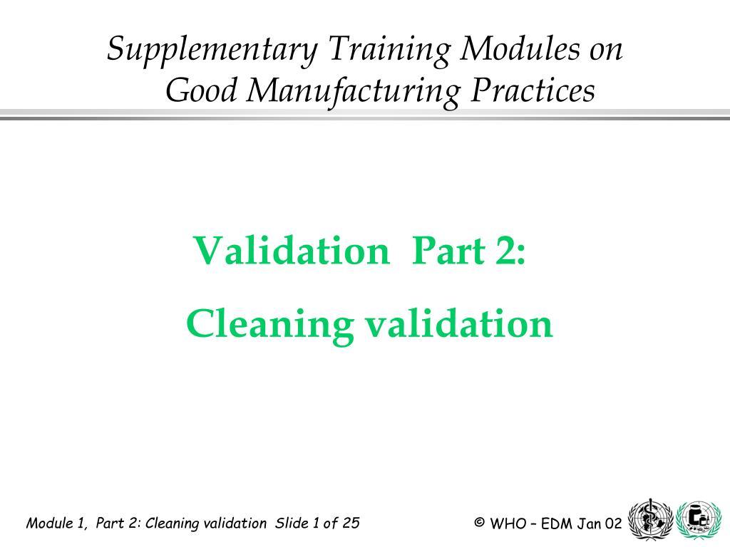 validation part 2 cleaning validation l.