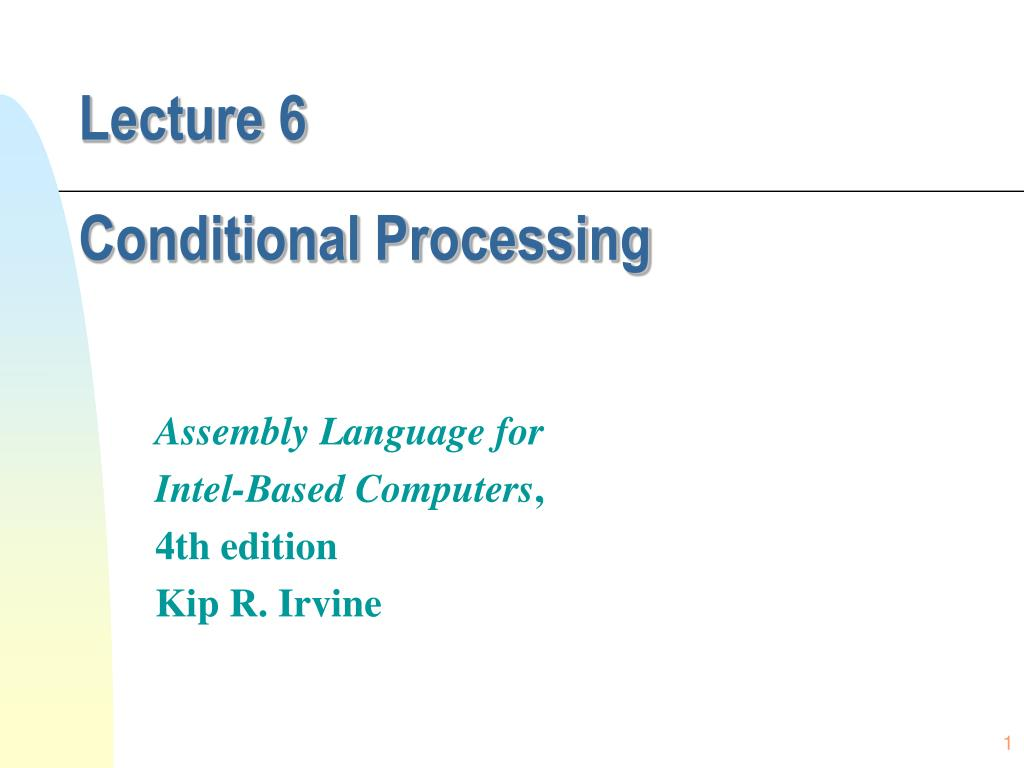 lecture 6 conditional processing l.