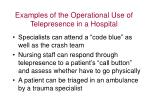 examples of the operational use of telepresence in a hospital