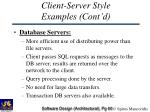 client server style examples cont d