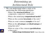 determining an architectural style