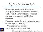 implicit invocation style