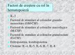factori de cre tere cu rol n hematopoiez