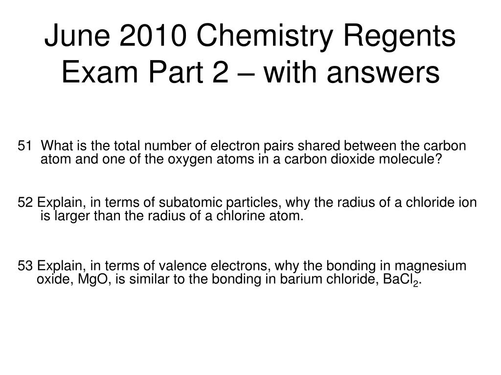 june 2010 chemistry regents exam part 2 with answers l.