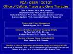 fda cber octgt office of cellular tissue and gene therapies