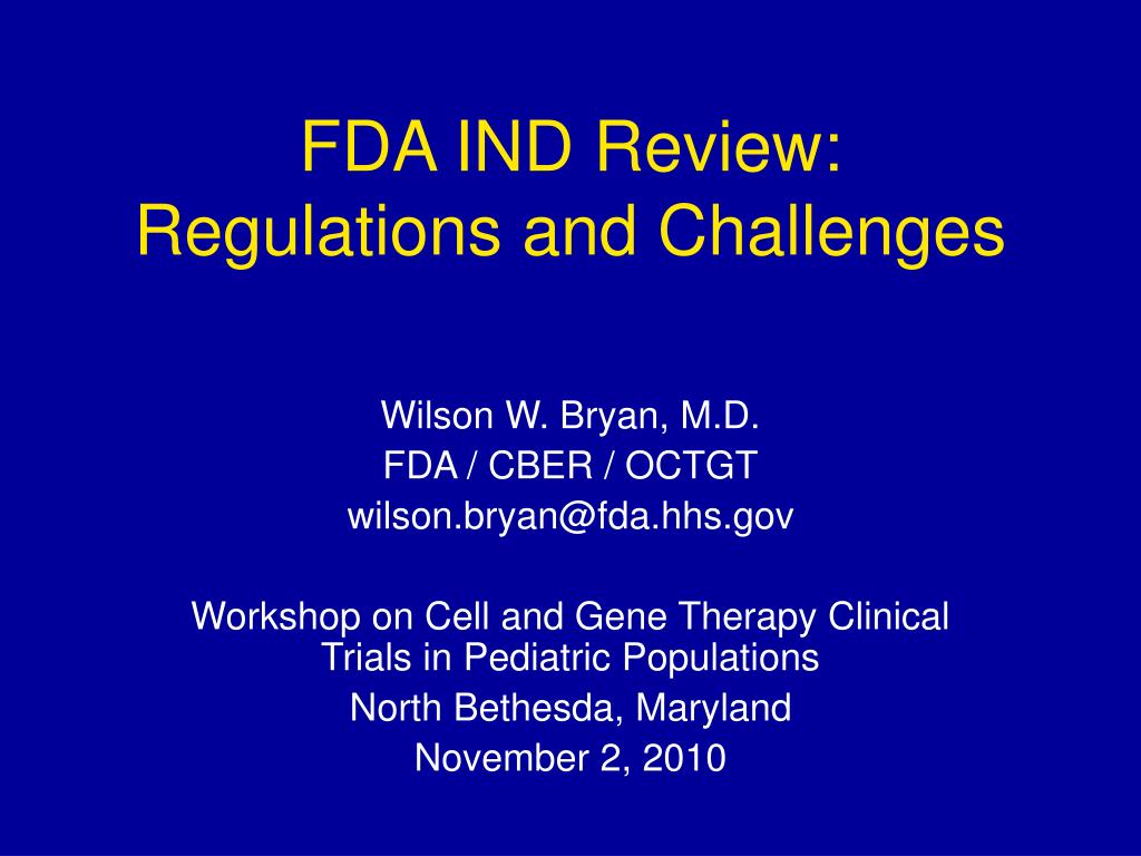 fda ind review regulations and challenges l.